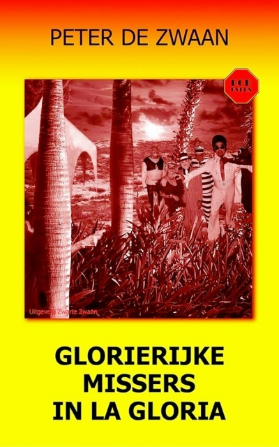 53 Glorierijke missers in La Gloria